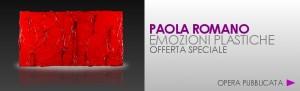 Emozioni Plastiche di Paola Romano Polimaterico